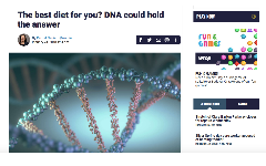 The best diet for you? DNA could hold the answer