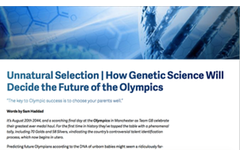 Unnatural Selection: How Genetic Science Will Decide The Future of Olympics